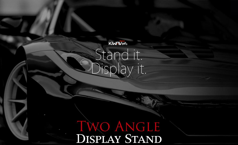Stand it. Display it.  KiWAV two angle display stand - Macca.